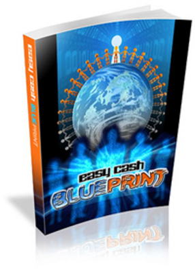 Product picture Make Money Online Instantly With Easy Cash Blueprint PLR